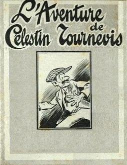 L'aventure de Célestin Tournevis